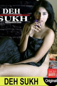 18+ Deh Sukh 2020 CinemaDosti 720p HDRip 150MB Hindi Short Film Download & Watch Online