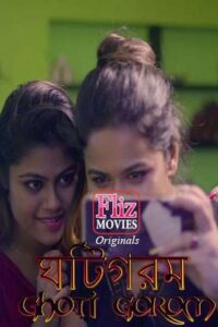 18+ Ghoti Gorom 2020 FlizMovies Hindi S01E03 Web Series 720p HDRip x264 250MB Download & Watch Online