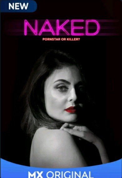 18+ Naked 2020 UNRATED 720p 1GB HEVC HDRip Hindi S01 Complete Hot Web Series Download & Watch Online