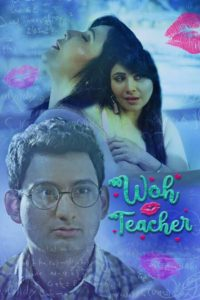 18+ Woh Teacher 2020 UNRATED 720p HDRip 330MB KooKu Hindi Short Film  Download & Watch Online