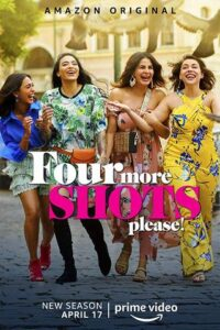 18+ Four More Shots Please 2020 Amazon Hindi S02 Web Series 480p HDRip 800MB Download & Watch Online