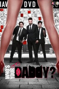 Who's Your Daddy 2020 Zee5 Hindi S01 Web Series 480p HDRip x264 500MB  Download & Watch Online
