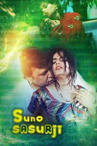 18+ Suno Sasurji 2020 UNRATED 720p HDRip 250MB KooKu Originals Hindi Short Film x265 Download & Watch Online