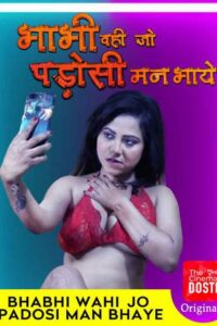 18+ Bhabhi Wohi Jo Padosi Man Bhaye 2020 CinemaDosti Hindi Hot Web Series 720p HDRip 180MB Download & Watch Online