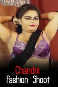 18+ Chandni Fashion Shoot 2020 iEntertainment Hindi Hot Video 720p HDRip 130MB Download & Watch Online