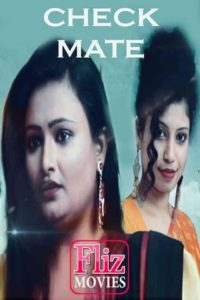 18+ Check Mate (Mucky) 2020 FlizMovies Hindi S01E05 Web Series 480p HDRip 200MB Download & Watch Online