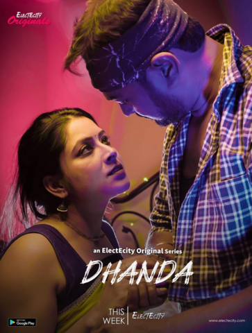 18+ Dhanda 2020 ElecteCity Bengali S01E01 Web Series 720p HDRip 170MB Download & Watch Online
