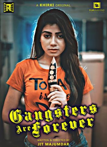 18+ Gangsters Are Forever 2020 Khirki Bengali Hot Web Series 720p HDRip 70MB Download & Watch Online