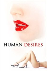 18+ Human Desires 1997 UNRATED Dual Audio Hindi 480p DvDRip 300MB Download & Watch Online