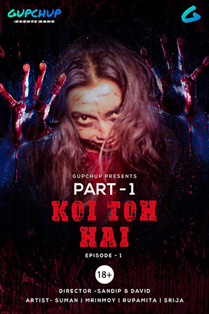 You are currently viewing 18+ Koi Toh Hai 2020 GupChup Hindi S01E04 Web Series 720p HDRip 100MB Download & Watch Online