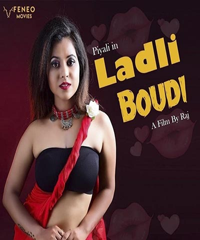 You are currently viewing 18+ Ladli Boudi 2020 FeneoMovies Bengali S01E01 Web Series 720p HDRip 230MB Download & Watch Online