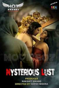 18+ MySterious Lust 2020 HotShots Hindi Hot Web Series 720p HDRip 180MB Download & Watch Online
