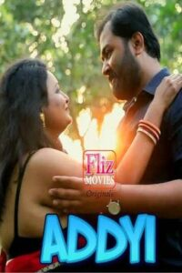 18+ Addyi 2020 FlizMovies Hindi S01E01 Web Series 720p HDRip 250MB Download & Watch Online
