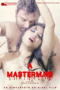 18+ MasterMind 2020 EightShots Hindi S01E01 Web Series 720p HDRip 140MB Download & Watch Online