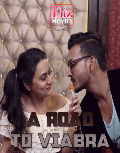You are currently viewing 18+ A Road To Viabra 2020 Hindi S01E02 Flizmovies Web Series 720p HDRip 200MB Download & Watch Online