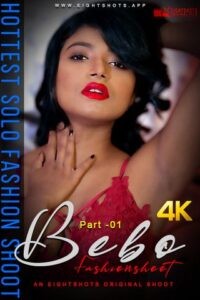 18+ Bebo Solo Fashion Part 1 2020 EightShots Hindi Hot Video 720p HDRip 60MB Download & Watch Online