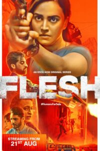 Flesh 2020 Hindi Erosnow S01 Complete Web Series 720p HDRip 2.2GB Download & Watch Online