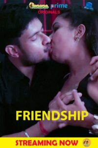18+ Friendship 2020 BananaPrime Bengali S01E02 Web Series 720p HDRip 140MB Download & Watch Online