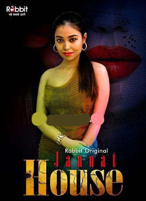 You are currently viewing 18+ Jannat House 2020 S01E01 Hindi Rabbit Movies Originals Web Series 720p HDRip 150MB Download & Watch Online