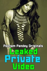 18+ Leaked Private Video – Poonam Pandey 2020 Hindi Hot Video 720p HDRip 100MB Download & Watch Online