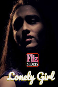 18+ Lonely Girl 2020 FlizMovies Hindi Hot Web Series 720p HDRip 190MB  Download & Watch Online