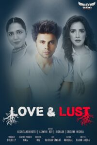 18+ Love and Lust 2020 HotShots Originals Hindi Short Film 720p HDRip 160MB Download & Watch Online