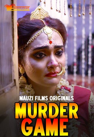 18+ Murder Game 2020 MauziFilms Hindi S01E02 Web Series 720p HDRip 140MB Download & Watch Online
