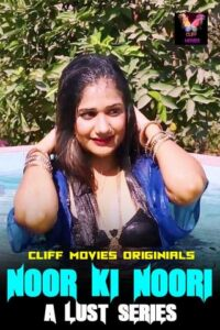 18+ Noor Ki Noori A Lust Series 2020 CliffMovies Hindi S01E02 Web Series 720p HDRip 150MB Download & Watch Online