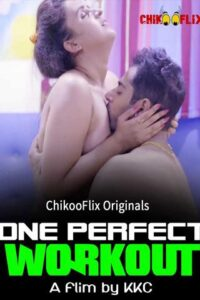 18+ One Perfect Workout 2020 ChikooFlix Hindi Hot Web Series 720p HDRip 150MB Download & Watch Online
