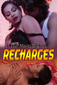 18+ Recharge 2020 S01 Hindi 11Upmovies Web Series E01-03 720p HDRip 315MB Download & Watch Online