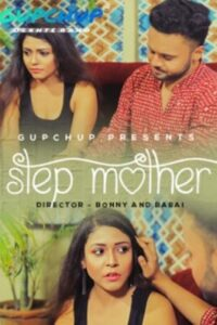 18+ Step Mother 2020 GupChup Hindi S01E03 Web Series 720p HDRip 130MB Download & Watch Online