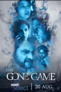 The Gone Game 2020 Hindi S01 Complete Voot Web Series 720p HDRip 700MB Download & Watch Online