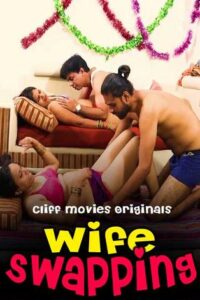 18+ Wife Swapping 2020 CliffMovies Hindi S01E01 Web Series 720p HDRip 100MB Download & Watch Online