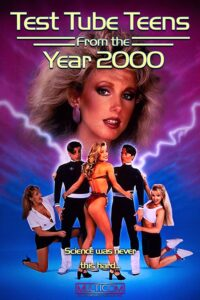 18+ Test Tube Teens from the Year 2000 (1994) English Hot Movie 720p HDRip 700MB  Download & Watch Online