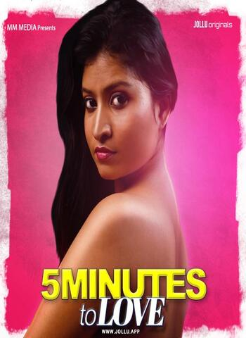 You are currently viewing 18+ 5 Mins of Love 2020 Jollu Tamil S01E01 Web Series 720p HDRip 190MB Download & Watch Online