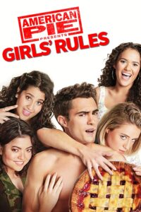 18+ American Pie Presents Girls' Rules 2020 English 480p HDRip 300MB Download & Watch Online