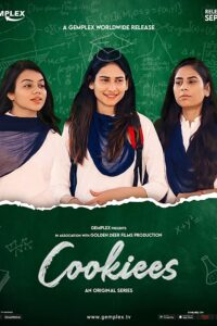 Cookiees S01 2020 Hindi Complete Mx Player Web Series 480p HDRip 400MB Download & Watch Online