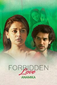 18+ Forbidden Love: Anamika 2020 Hindi 1080p ZEE5 HDRip ESubs 600MB Download & Watch Online