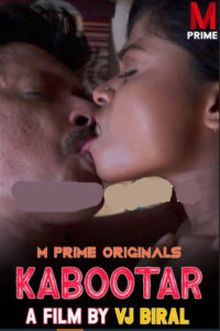 18+ Kabootar 2020 MPrime Originals Hindi Short Film 720p HDRip 150MB Download & Watch Online