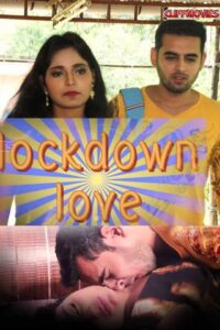 18+ Lockdown Love 2020 CliffMovies Hindi S01E01 Web Series 720p HDRip 90MB Download & Watch Online