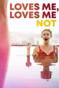 18+ Loves Me, Loves Me Not 2020 English 480p HDRip 300MB Download & Watch Online