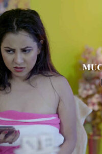 18+ Mucky 2020 720p HDRip Hindi S01E22 Hot Web Series 200MB Download & Watch Online