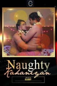 18+ Naughty Kahaniyan 2020 Nuefliks Hindi Short Film  720p HDRip 300MB Download & Watch Online