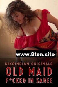 18+ Old Maid Fucked In Saree 2020 NiksIndian Hindi Adult Video 480p HDRip 180MB Download & Watch Online