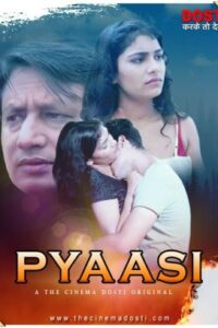 18+ Pyaasi 2020 CinemaDosti Originals Hindi Short Film 720p HDRip 130MB Download & Watch Online