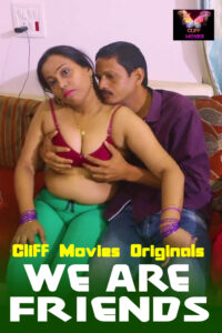 18+ We Are Friends 2020 720p HDRip Hindi S01E03 Hot Web Series 150MB Download & Watch Online