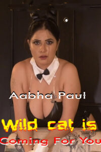 18+ Wild Cat Is Coming For You 2020 Hindi Aabha Paul Hot Video 720p HDRip 100M Download & Watch Online