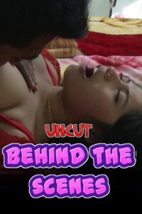 Behind The Scenes 2020 Nuefliks Hindi Uncut Short Film 720p HDRip 250MB Download & Watch Online