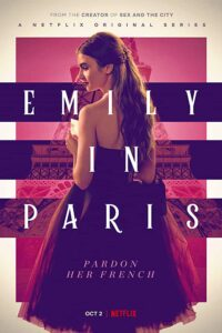 Emily in Paris 2020 S01 Complete NF Web Series Dual Audio Hindi+English  480p HDRip 750MB Download & Watch Online
