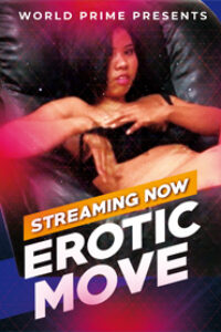 Erotic Move 2020 WorldPrime Originals Hot Video 720p HDRip 100MB Download & Watch Online